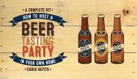 How to Host a Beer Tasting Party Kit:...