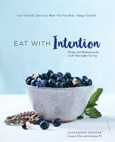 Eat with Intention: Nourishing Food...