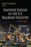 Employee Fatigue in the U.S. Railroad...