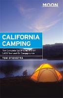 Moon California Camping: The Complete...
