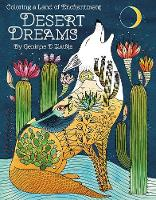 Desert Dreams - Coloring Book:...