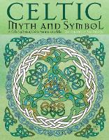 Celtic Myth and Symbol: A Coloring...