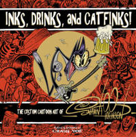 Inks, Drinks, and Catfinks!: The...