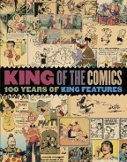 King of the Comics: One Hundred Years...