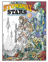John Byrne's Stowaway to the Stars: A...