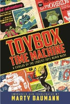 Toybox Time Machine: A Catalog of the...
