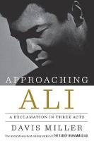 Approaching Ali: A Reclamation in...