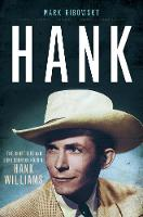 Hank: The Short Life and Long Country...