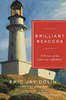 Brilliant Beacons: A History of the...