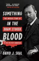 Something in the Blood: The Untold...