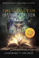 The Science of Harry Potter: The...