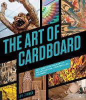 The Art of Cardboard: Big Ideas for...