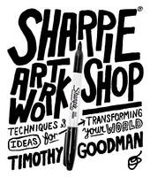 Sharpie Art Workshop: Techniques and...