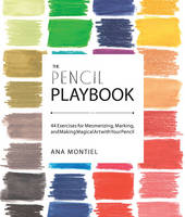 The Pencil Playbook: 44 Exercises for...
