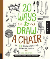 20 Ways to Draw a Chair and 44 Other...