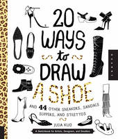 20 Ways to Draw a Shoe and 44 Other...