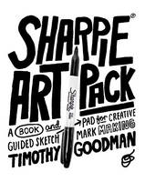 Sharpie Art Pack: A Book and Guided...