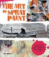 The Art of Spray Paint: Inspirations...