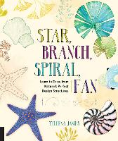 Star, Branch, Spiral, Fan: Learn to...