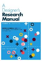 A Designer's Research Manual, 2nd...
