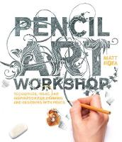 Pencil Art Workshop: Techniques,...