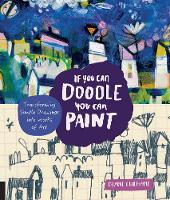 If You Can Doodle, You Can Paint:...
