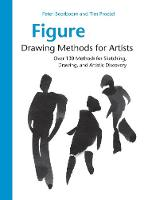 Figure Drawing Methods for Artists:...