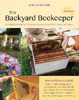 The Backyard Beekeeper, 4th Edition:...