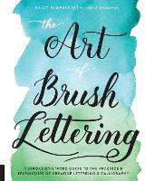 The Art of Brush Lettering: A...