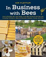 In Business with Bees: How to Expand,...