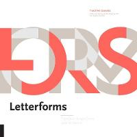 Letterforms: Typeface Design from ...