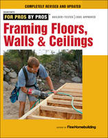 Framing Floors, Walls & Ceilings:...