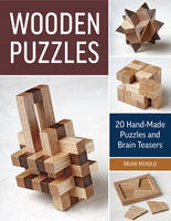 Wooden Puzzles: 20 Hand-Made Puzzles...