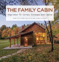 The Family Cabin: Inspiration for...