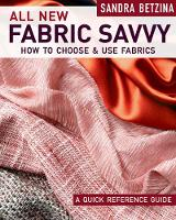 All New Fabric Savvy: A Quick...