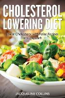 Cholesterol Lowering Diet: Lower...