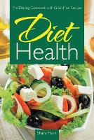 Diet Health: The Dieting Cookbook ...