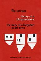 History Of A Disappearance: The Story...