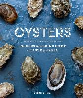 Oysters: Recipes That Bring Home a...