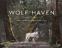 Wolf Haven: Sanctuary and the Future...