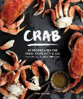 Crab: 50 Recipes with the Fresh Taste...