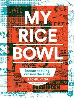 My Rice Bowl: Deliciously Improbable...