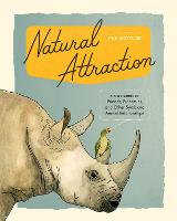 Natural Attraction: A Field Guide to...