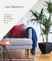 New Minimalism: Decluttering and...