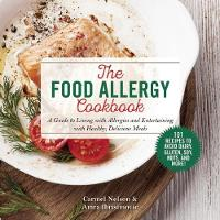 The Food Allergy Cookbook: A Guide to...