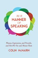 In a Manner of Speaking: Phrases,...