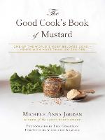 The Good Cook's Book of Mustard: One...