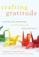 Crafting Gratitude: Creating and...
