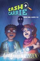Cash and Carrie: Sleuth 101: Book 1
