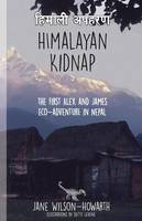 Himalayan Kidnap: The First Alex and...